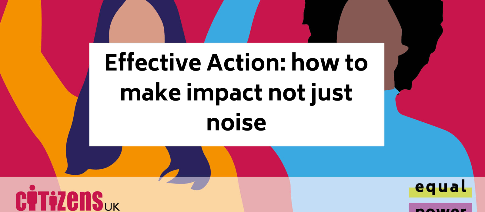 Effective Action: how to make impact not just noise