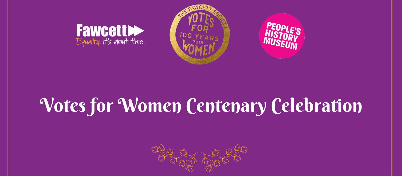 People's History Museum Votes for Women Centenary Celebration