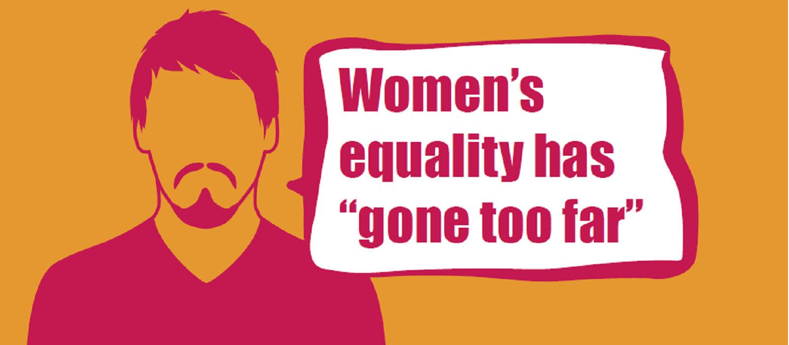 postcard with man saying womens equality has gone too far