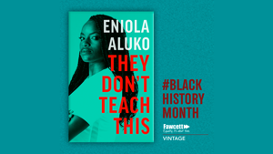 EXCLUSIVE EXTRACT: They Don't Teach This by Eniola Aluko