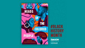 EXCLUSIVE EXTRACT: Heads of the Colored People by Nafissa Thompson-Spires