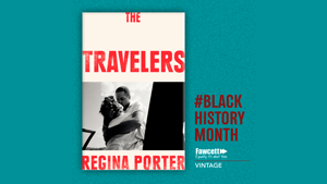 EXCLUSIVE EXTRACT: The Travelers by Regina Porter